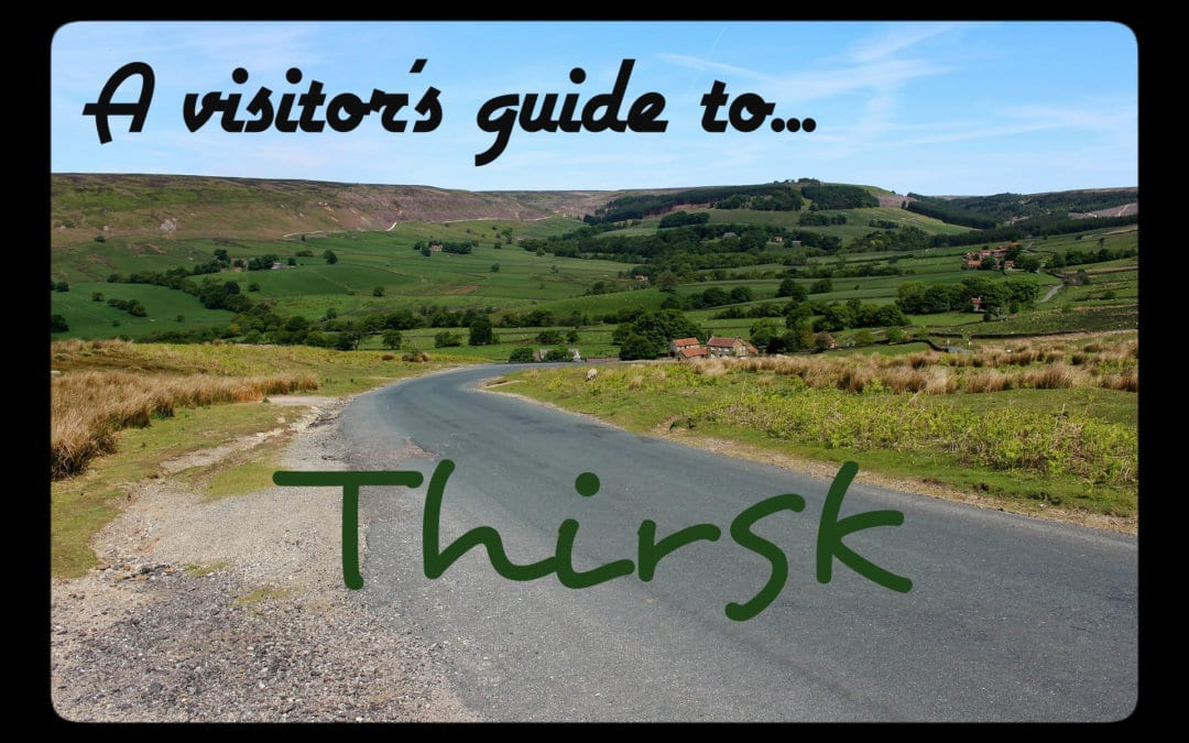 A Visitor's Guide to Thirsk